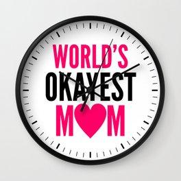 WORLD'S OKAYEST MOM HEART Wall Clock