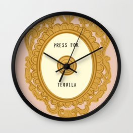 Press for Tequila (Large) Wall Clock
