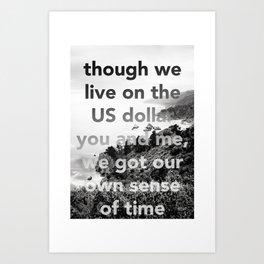 our own sense of time Art Print
