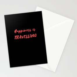 Happiness is Travelling Stationery Cards