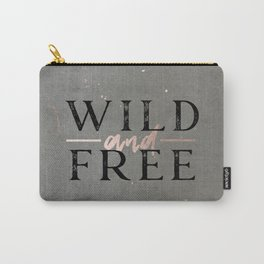 Wild and Free Rose Gold Carry-All Pouch