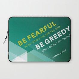 Buffett   Be Fearful When Others Are Greedy   Green Laptop Sleeve