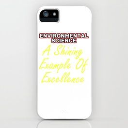 Empowerment Excellence Tshirt Design Tested for excellence iPhone Case