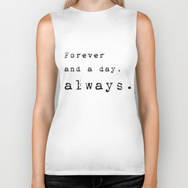 Forever and a day, always - Lyrics collection Biker Tank