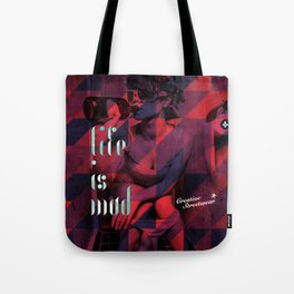 Life is Mad Tote Bag