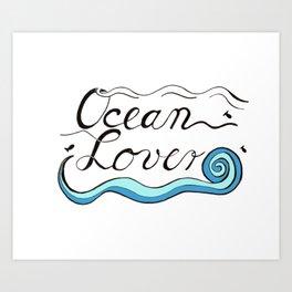 Ocean Lover Brush Script Design Art Print