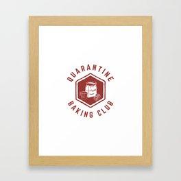Quarantine Baking Club Framed Art Print
