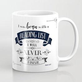 Born With a Reading List - White Coffee Mug
