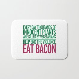 Eat Bacon Funny Quote Bath Mat