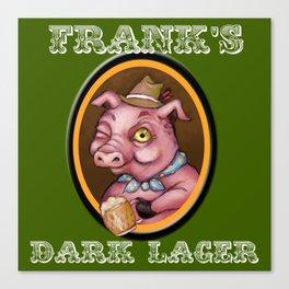 Frank's Dark Lager Canvas Print