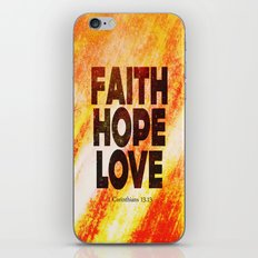 Faith,Hope,Love iPhone & iPod Skin