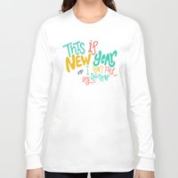 new year Long Sleeve T-shirts featuring New Year by Chelsea Herrick