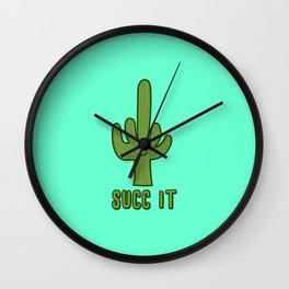 Succ It - Cute But Rude Cactus Wall Clock