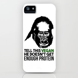 Tell This Vegan Gorilla Monkey Vegetarian Muscle Power Gift iPhone Case