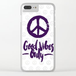 Peace & Good Vibes Only Clear iPhone Case