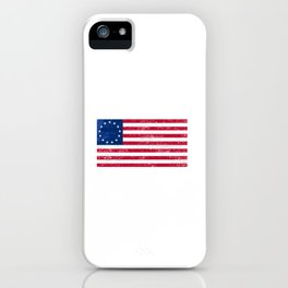 Betsy Ross Flag, Victory 1776, Independence Day iPhone Case