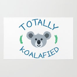 Totally koalafied - Funny Quote Rug