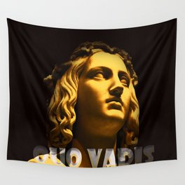 quo vadis Wall Tapestry