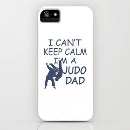 I'M A JUDO DAD iPhone Case