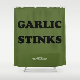 Howlin' Mad Murdock's 'Garlic Stinks' shirt Shower Curtain