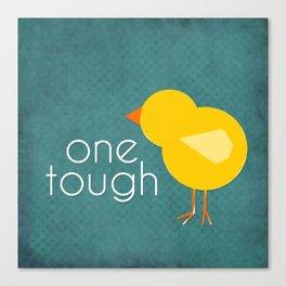 One Tough Chick Canvas Print