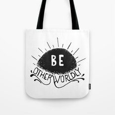 Be Otherworldly (blk) Tote Bag