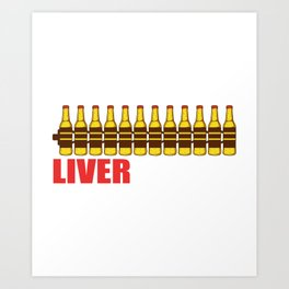 Liver Let Die Brewer Or Beer Taster Gift Art Print