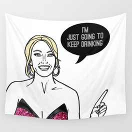 Keep Drinking Wall Tapestry