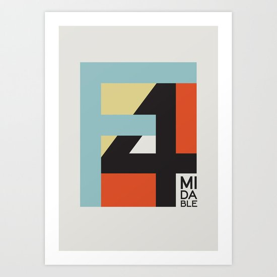 Formidable Art Print