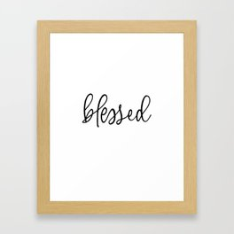 BLESSED by Dear Lily Mae Framed Art Print