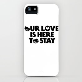 our love iPhone Case