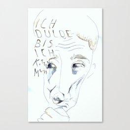 Ich dulde Canvas Print