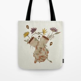 I think I like you... Tote Bag