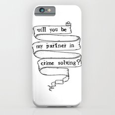 Partner in crime solving Slim Case iPhone 6s
