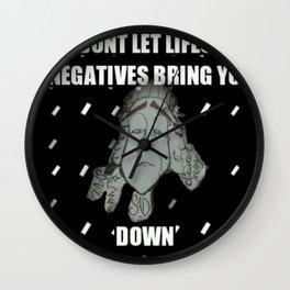 Negatives bring you down Wall Clock