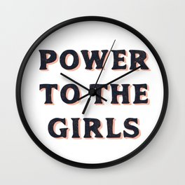 Power To The Girls Wall Clock
