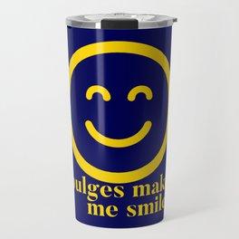 Bulges Make Me Happy Travel Mug