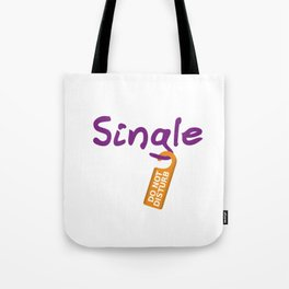 Single Do Not Disturb Tote Bag