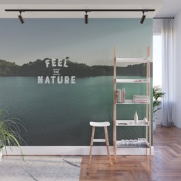 Feel The Nature Wall Mural