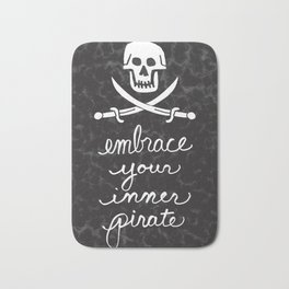 Embrace Your Inner Pirate Bath Mat