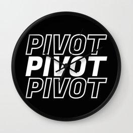 Pivot Funny Quote Wall Clock