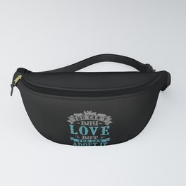 You can't buy love but you can adopt it Fanny Pack
