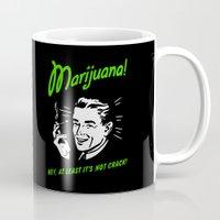 marijuana Mugs featuring Marijuana is Good  by Spyck