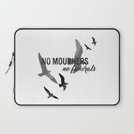 No mourners, no funerals Laptop Sleeve