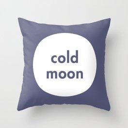 Cold Moon Throw Pillow