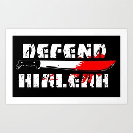 DEFEND HIALEAH Art Print