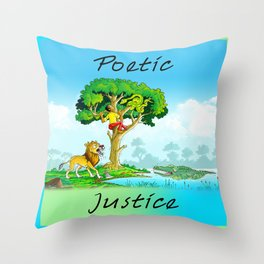 Poetic Justice Throw Pillow