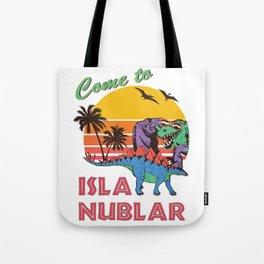 Come to Isla Nublar Funny Dinosaur T Rex Humor Holiday Tote Bag
