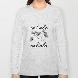 Inhale-exhale Long Sleeve T-shirt