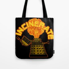 Incinerate Tote Bag